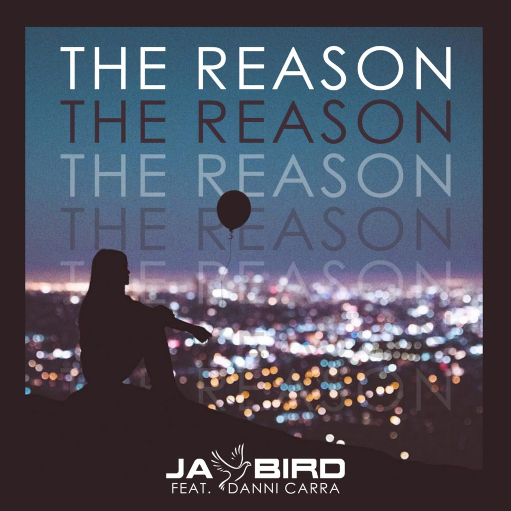 Jay Bird feat. Danni Carra - The Reason